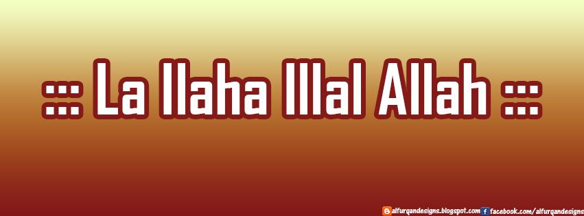 La Ilaha Illal Allah Facebook Cover