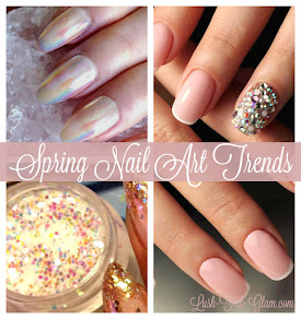 7 Spring & Summer Nail Art Trends You Should Definitely Try.