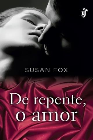 De repente, o amor - Susan Fox