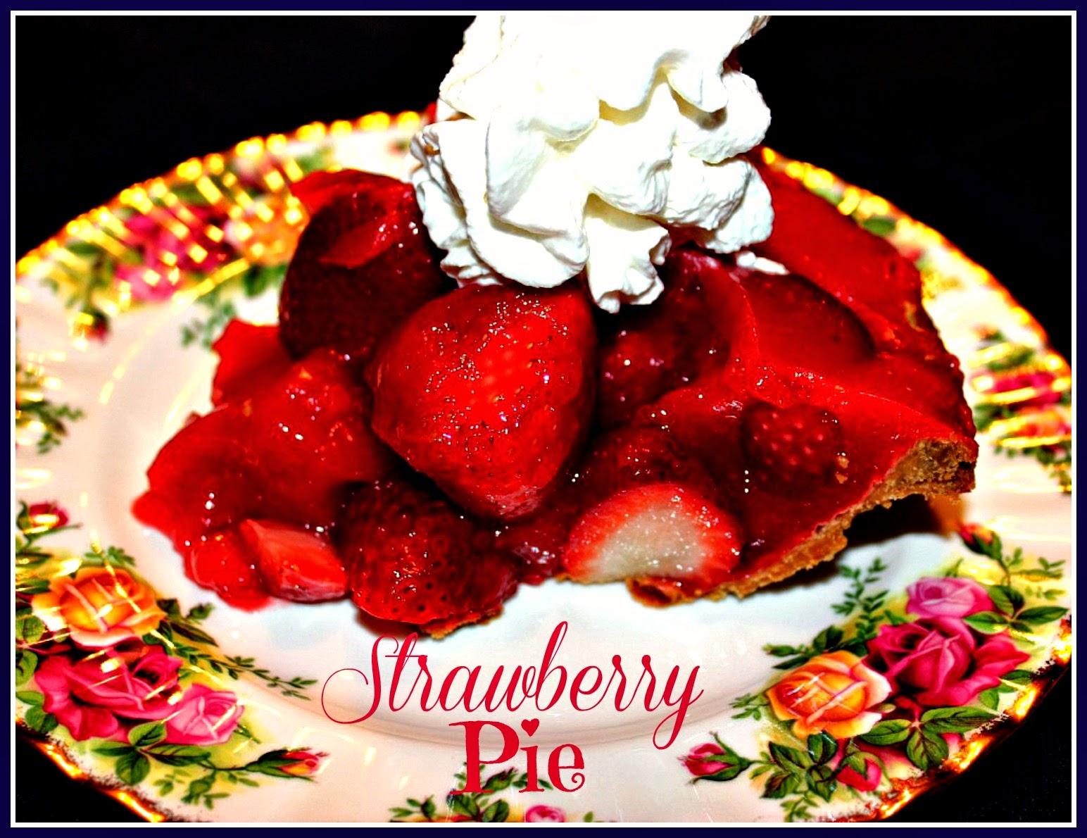 Sweet Tea and Cornbread: Fresh Strawberry Pie!
