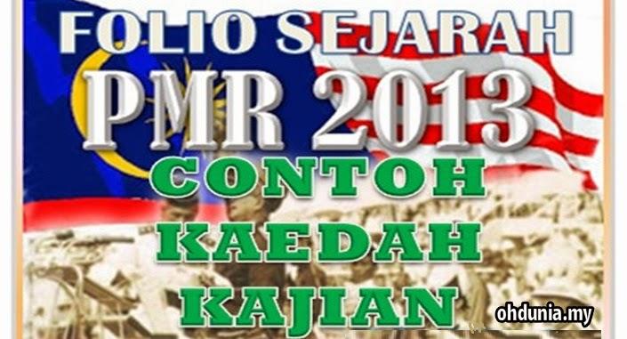 Contoh Kaedah Kajian Kerja Kursus / Folio Sejarah PMR 2013