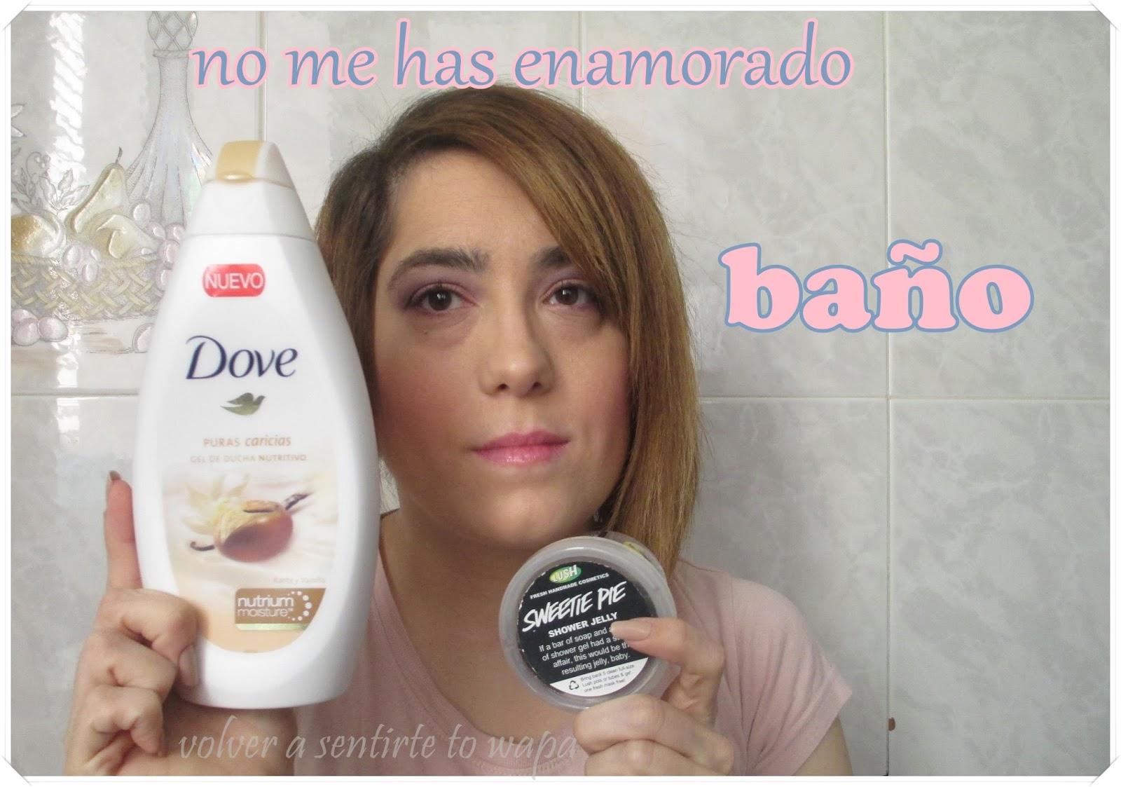 Productos que no me han gustado: Lush & Dove {baño}