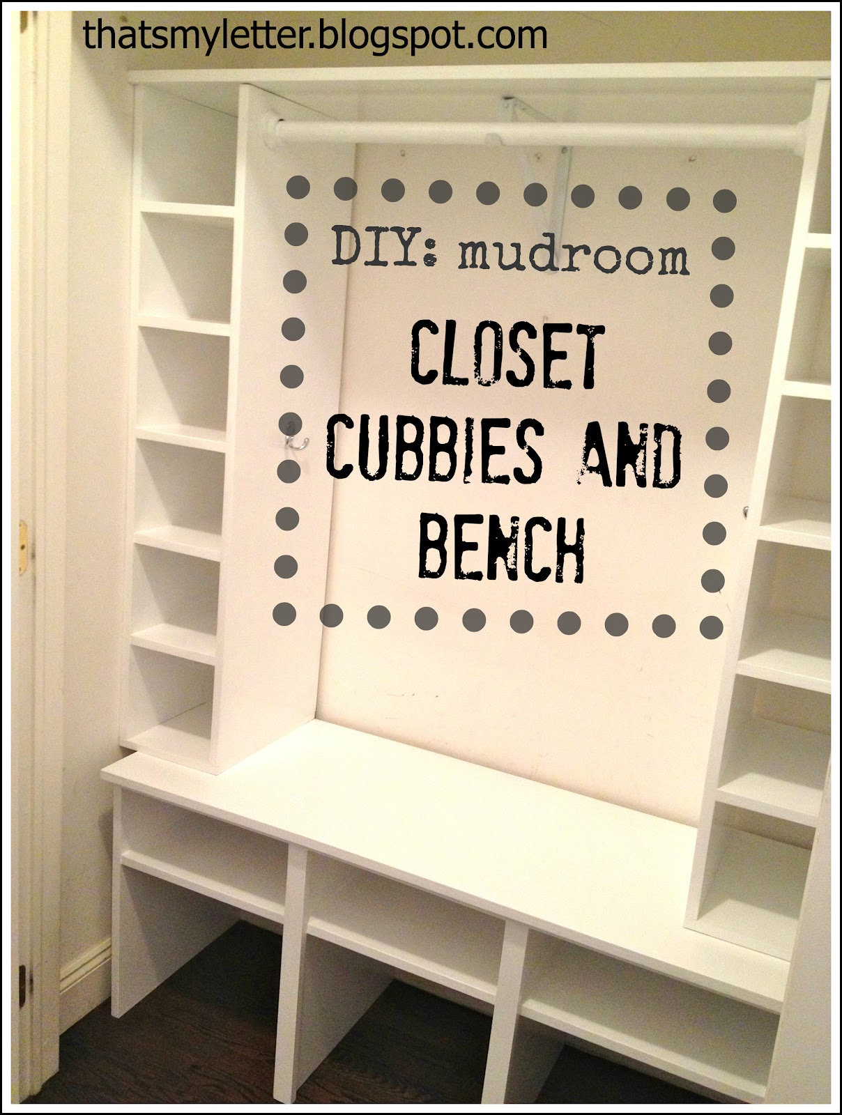 Diy Mudroom Closet Cubbies And Bench