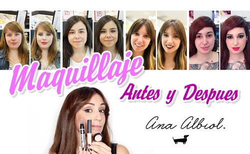 make up antes y despues ana albiol