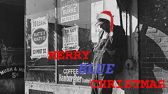 wishing everyone a merry christmas and i would like to dedicate this christmas delta blues song to you on this occasion - Christmas Blues Songs