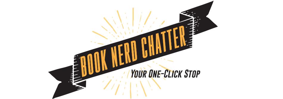 Book Nerd Chatter
