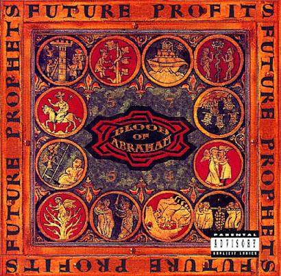 Blood Of Abraham – Future Profits (1993)