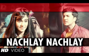Nachlay – Hum Hai Raahi Car Ke (2013) 720p With 1080p HD Video Song