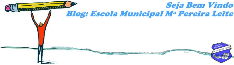 Escola Municipal Maria Pereira Leite