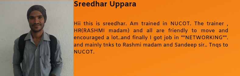 Sreedhar Uppara got placed as a Networking Operation Consultant