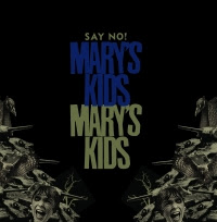 "LP: MARY&#39;S KIDS ""Say No!"""