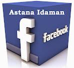 Astana Idaman @ Facebook