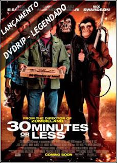 30 Minutos ou Menos Legendado 2011