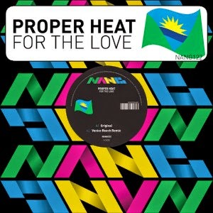 Proper Heat - For The Love EP