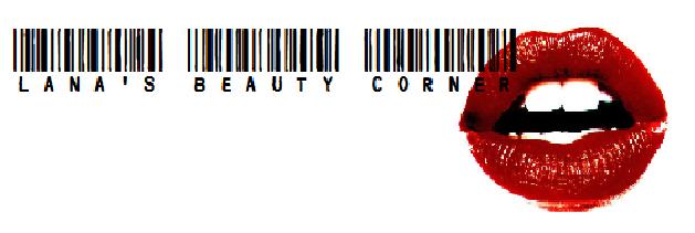 Lana's beauty corner