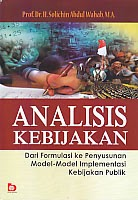 toko buku rahma: buku ANALISIS KEBIJAKAN    , pengarang solichi abdul wahab, penerbit bumi aksara