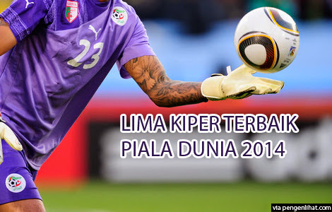 Lima Kiper Terbaik di Piala Dunia 2014