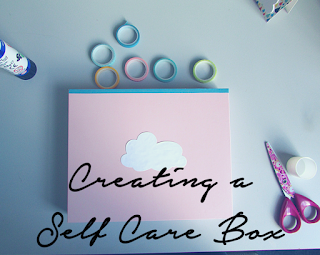 Create a Self Care Box