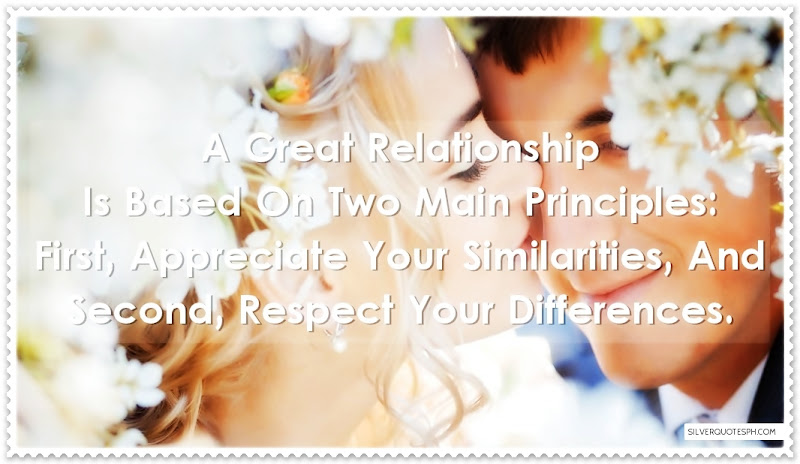 A Great Relationship Is Based On Two Main Principles, Picture Quotes, Love Quotes, Sad Quotes, Sweet Quotes, Birthday Quotes, Friendship Quotes, Inspirational Quotes, Tagalog Quotes