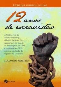 http://livrosvamosdevoralos.blogspot.com.br/2015/05/resenha-12-anos-de-escravidao.html
