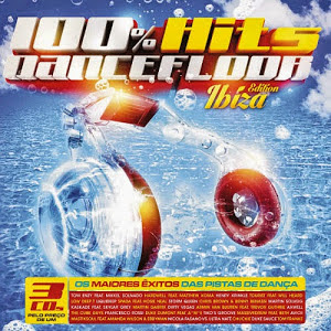 Baixar CD 100% Hits Dancefloor: Ibiza Edition
