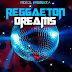 VA – Reggaeton Dreams Hits, Vol. 1 (320Kbps) [2015] Google Drive
