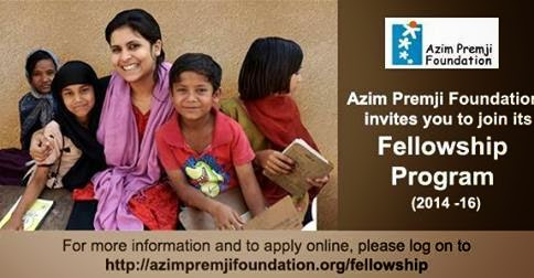 #Azim Premji foundation announces Fellowship Program 2014-16