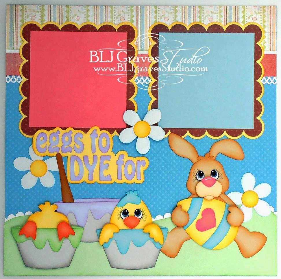 Scrapbook ideas easter - Eggs To Dye For Easter Scrapbook Pages
