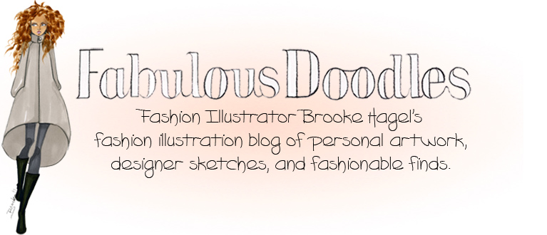 Fabulous Doodles-Fashion Illustration Blog-by Brooke Hagel
