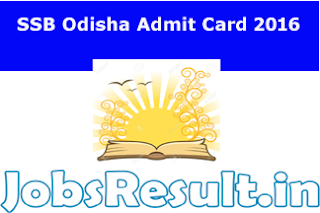 SSB Odisha Admit Card 2016