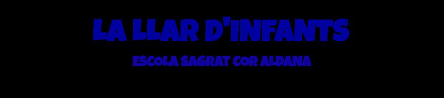 LA LLAR D'INFANTS DE L'ESCOLA SAGRAT COR D'ALDANA