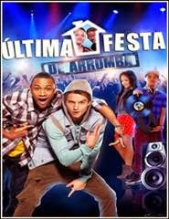 Download Última Festa De Arromba Torrent Dublado