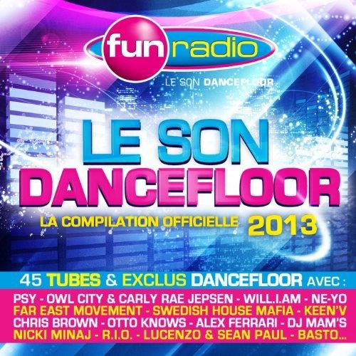 Download Fun Radio Le Son Dancefloor 2013 CD Mp3