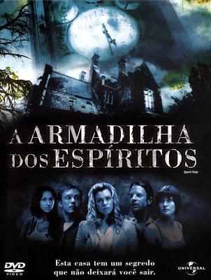 A Armadilha dos Espíritos - DVDRip Dublado