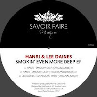 Hanri & Lee Daines Smokin' Even More Deep EP Savoir Faire Musique