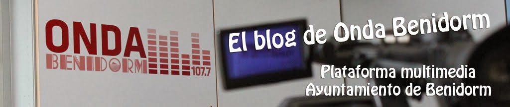 El blog de Onda Benidorm - 107.7 FM