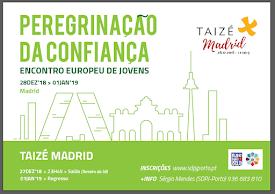 Peregrinação da Confiança Taizé - Madrid 2018/2019