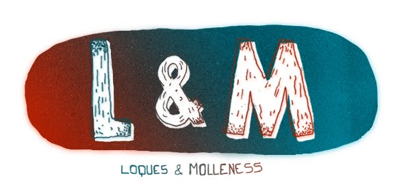 Loques & Molleness