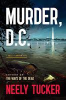 Giveaway - Murder, D.C. - Neely Tucker