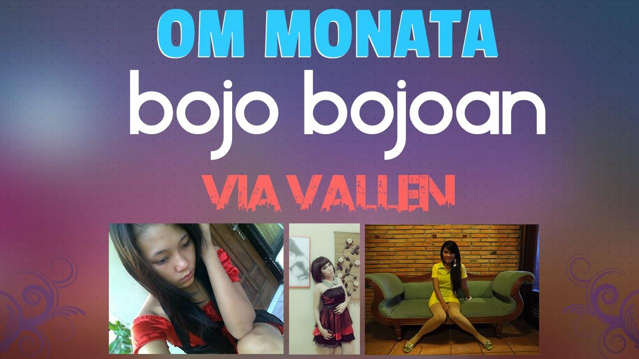 Bojo Bojoan Via Vallen OM Monata Terbaru
