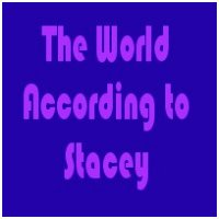 The World According to Stacey