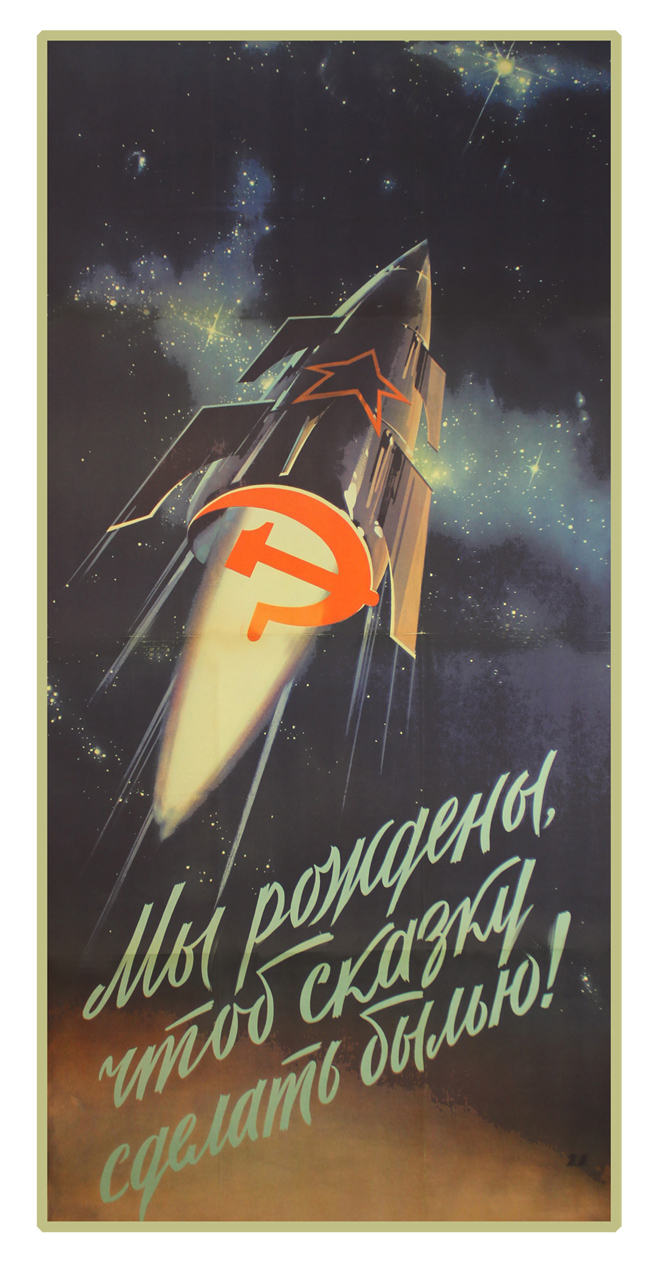 VIKTOR DONOVAN: SPACE FASCINATES IN OLD RUSSIAN POSTERS