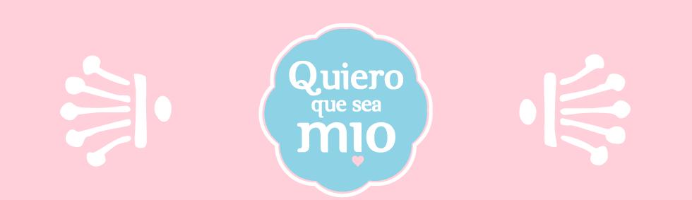 Quiero que sea Mio