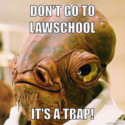 Law,school,meme,humor, funny, legal,star wars, quote