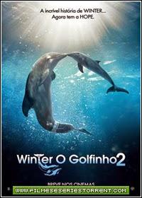 Winter, o Golfinho 2 Torrent (2014)