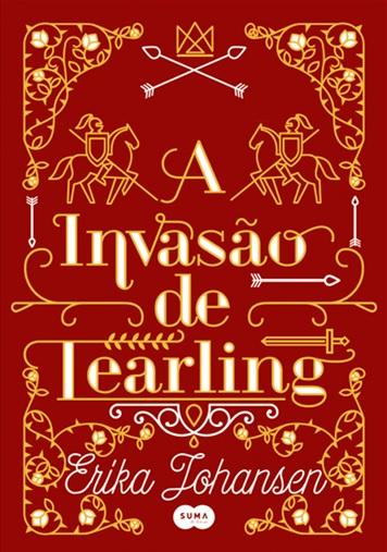 Capa Revelada: A Invasão de Tearling , Trilogia A Rainha de Tearling
