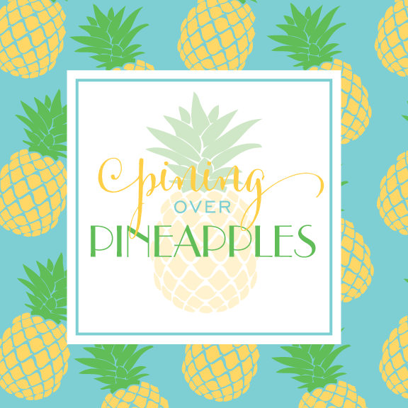 Pining Over Pineapples