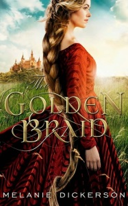 Heidi Reads... The Golden Braid by Melanie Dickerson