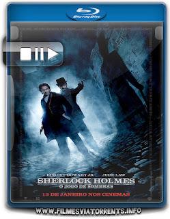 Sherlock Holmes - O Jogo De Sombras Torrent - BluRay Rip 1080p Dual Áudio