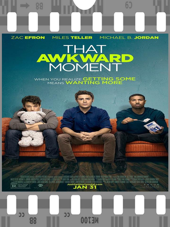 THAT AWKWARD MOMENT (2014) ... Michael B. Jordan Teams Up With Zac ...